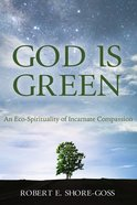 God is Green eBook