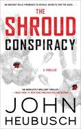 The Shroud Conspiracy eBook