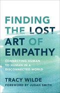 Finding the Lost Art of Empathy eBook