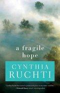 A Fragile Hope eBook