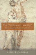 The Tenderness of God eBook