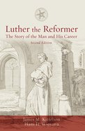 Luther the Reformer eBook