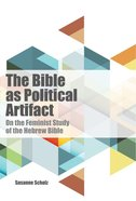 The Bible as Political Artifact eBook