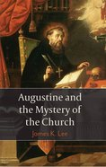 Augustine and the Mystery of the Church eBook