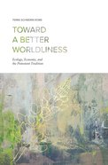 Toward a Better Worldliness eBook