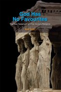 God Has No Favourites (South Asian Theology Series) eBook