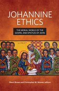 Johannine Ethics eBook