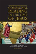 Communal Reading in the Time of Jesus eBook
