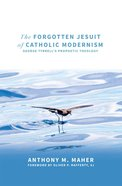 The Forgotten Jesuit of Catholic Modernism eBook