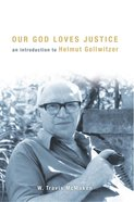 Our God Loves Justice eBook