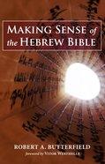 Making Sense of the Hebrew Bible eBook