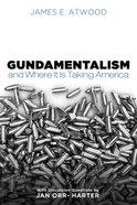 Gundamentalism and Where It is Taking America eBook