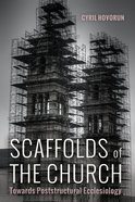 Scaffolds of the Church eBook