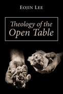 Theology of the Open Table eBook