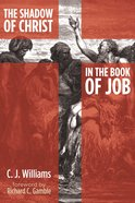 The Shadow of Christ in the Book of Job eBook
