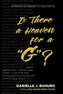 "Is There a Heaven For a ""G""? eBook"