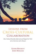 Lessons From Cross-Cultural Collaboration eBook