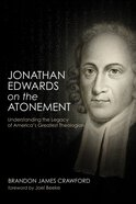 Jonathan Edwards on the Atonement eBook