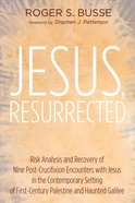 Jesus, Resurrected eBook