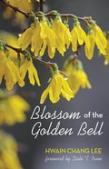 Blossom of the Golden Bell eBook