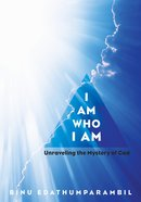 I Am Who I Am eBook