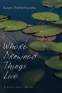 Where Drowned Things Live eBook