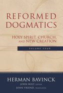 Volume 4 (#4 in Reformed Dogmatics Series) eBook