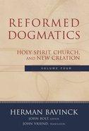 Volume 4 (#4 in Reformed Dogmatics Series) eBook