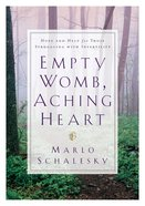 Empty Womb, Aching Heart eBook