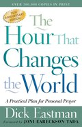 The Hour That Changes the World (25th Anniversary Edition) eBook