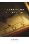 Twenty Four Hours a Day eBook