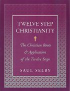 Twelve Step Christianity eBook