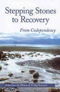 Stepping Stones to Recovery From Codependency eBook