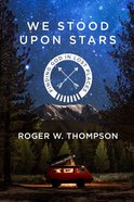 We Stood Upon Stars eBook