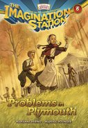 Problems in Plymouth (#06 in Adventures In Odyssey Imagination Station (Aio) Series) eBook