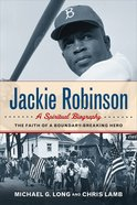 Jackie Robinson: A Spiritual Biography eBook