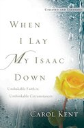 When I Lay My Isaac Down [Repack] eBook