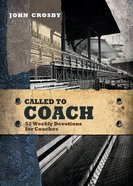 Called to Coach: 52 Weekly Devotions For Coaches eBook