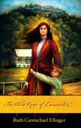 The Wild Rose of Lancaster eBook