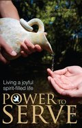 Power to Serve: Living a Joyful Spirit-Filled Life eBook