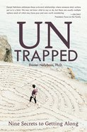 Untrapped: Nine Secrets to Getting Along eBook