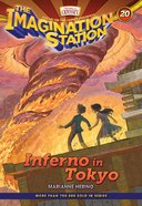 Inferno in Tokyo (#20 in Adventures In Odyssey Imagination Station (Aio) Series) eBook