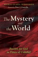 The Mystery and the World Paperback
