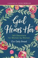 God Hears Her (365 Daily Devotions Series)