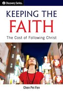 Keeping the Faith: The Cost of Following Christ eBook