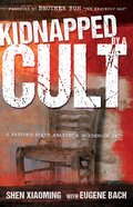 Kidnapped By a Cult eBook