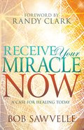 Receive Your Miracle Now eBook