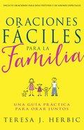 Oraciones Fciles Para La Familia eBook