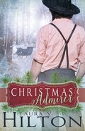 The Christmas Admirer eBook