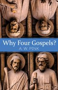 Why Four Gospels? eBook